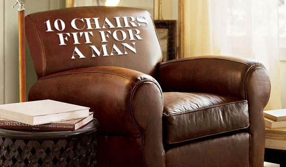 10 Chairs Fit For A Man • Gear Patr