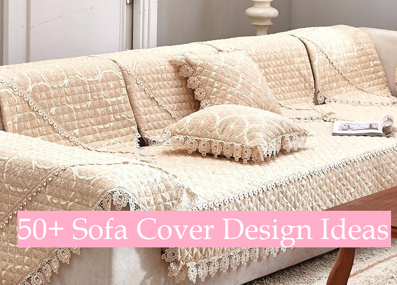 50+ Sofa Cover Design Ideas for Inspiration - Fine Art and Y
